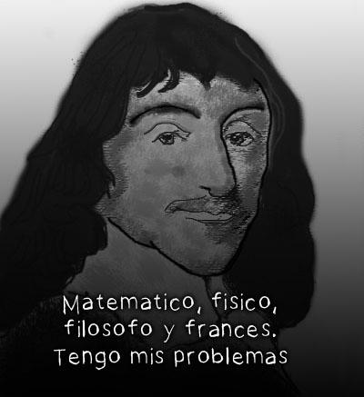 Descartes sabe que ser guapo es pasarse la vida en modo fácil