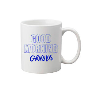 Taza Good morning caraculos!